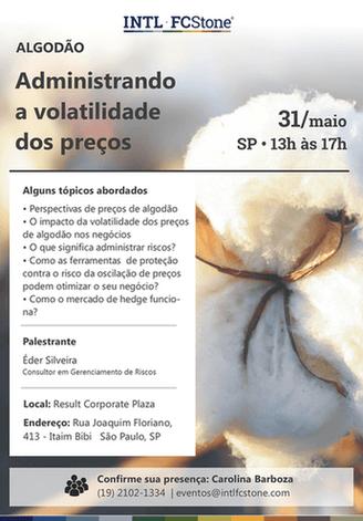 Convite - Seminário Algodão Administrando a volatilidade dos preços