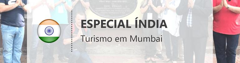 Em Mumbai, grupo visita Portal da Índia e casa de Mahatma Gandhi
