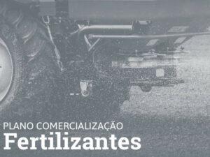PLANO COMERCIALIZAÇÃO • FERTILIZANTES