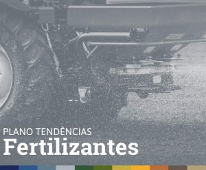 PLANO TENDÊNCIAS • FERTILIZANTES